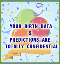 Your Birth Date & Predictions Are Totally Confidential